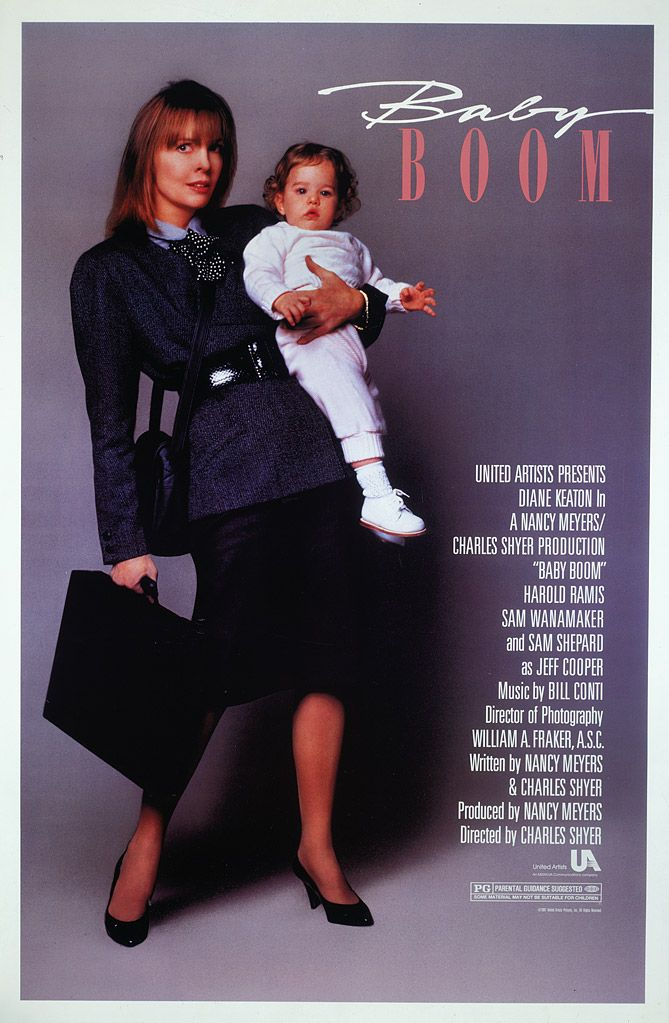 Baby Boom (1987) ~ Movie Poster ~ The life of super-yuppie J.C. is thrown into turmoil when she inherits a baby from a distant relative