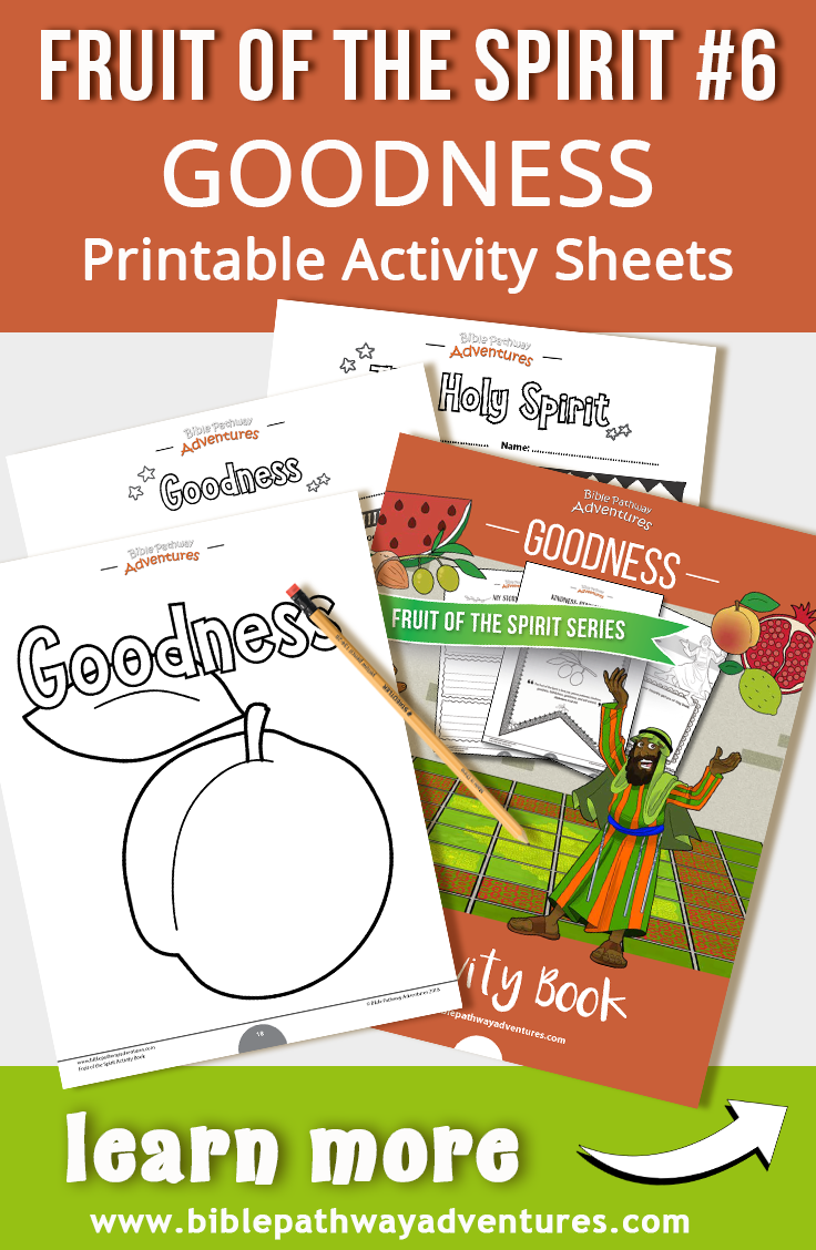 Fruit Of The Spirit Goodness Lesson Printable Fruit Of The Spirit Activities For Kids Fruit Of T Bible Stories For Kids Fruit Of The Spirit Book Activities [ 1128 x 736 Pixel ]