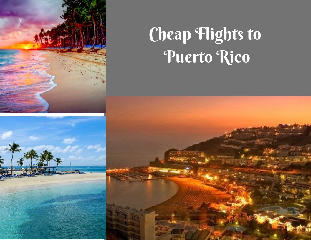 Find Cheap Flights To Puerto Rico Today Call On 1 888