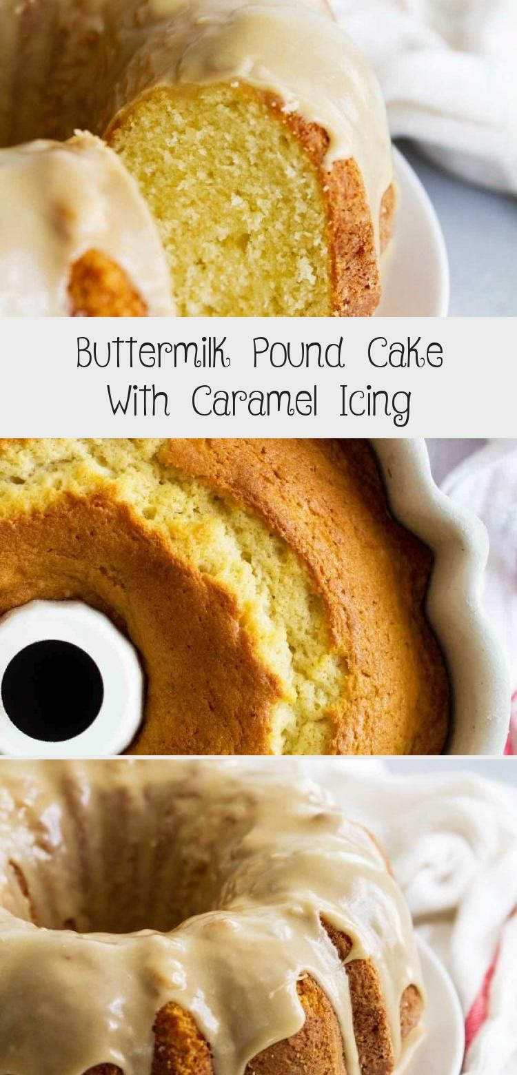 Buttermilk Pound Cake With Caramel Icing A Tender Buttermilk Cake Is Topped With A Perfectly Sweet Caramel Icin In 2020 Caramel Icing Cake Recipes Spice Cake Recipes