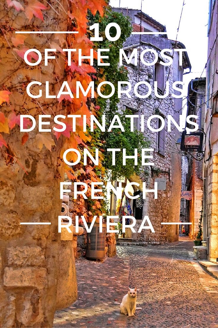 10 of The Most Luxurious Towns on the French Riviera