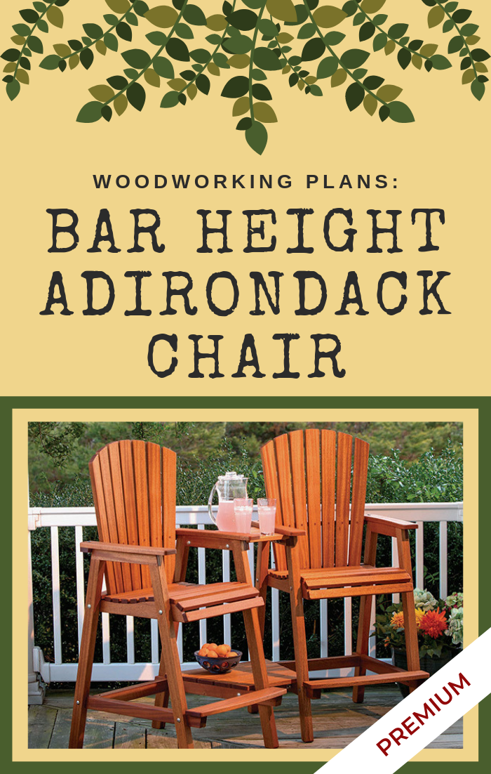 Admirable Full Plan Download Bar Height Adirondack Chair Outdoor Ncnpc Chair Design For Home Ncnpcorg