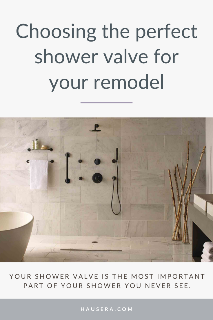 Choosing The Perfect Shower Valve For Your Remodel The Four Most
