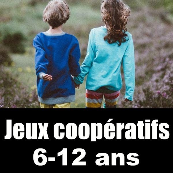 Jeux Coopératifs 6 12 Ans 10 Jeux Simples Et Amusants Jeux
