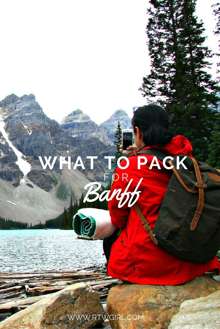 Banff Packing List  What To Pack For Your Trip To Banff - Planning some  travel to Banff National Park in Canada  Here are some suggestions of what  to pack ... ee29aaa68ab07