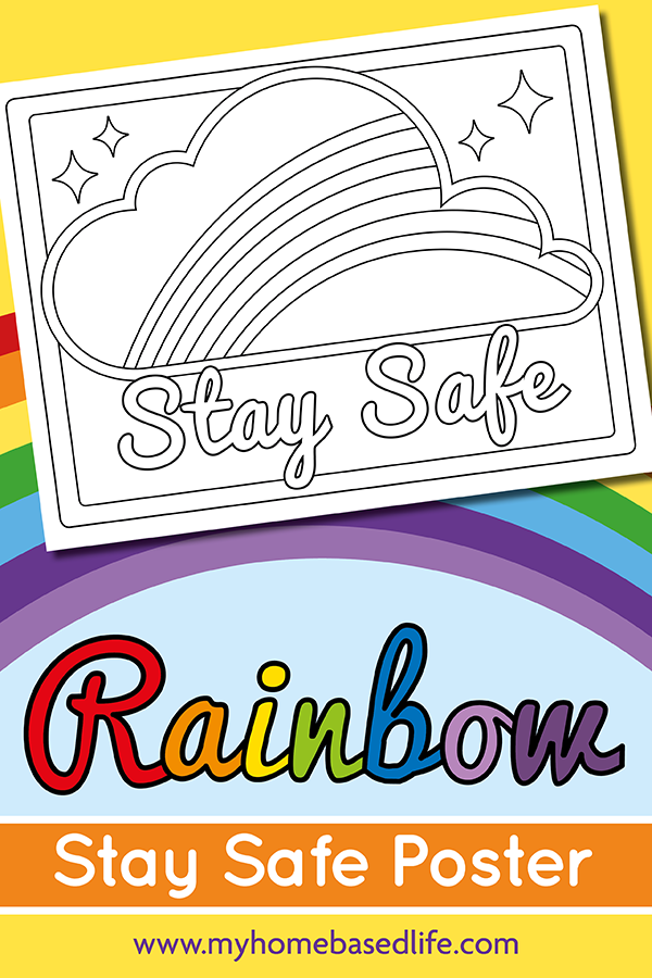 Free Printable Rainbow Stay Safe Coloring Page Rainbow