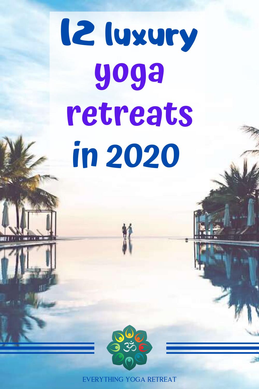 Best Luxury Yoga Retreats In 2020 In 2020 Yoga Retreat Retreats Health Retreat