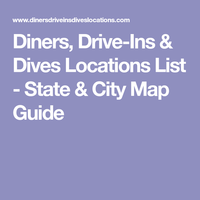 Diners, Drive-Ins & Dives Locations List - State & City Map ... on