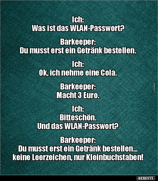 Ich: Was ist das WLAN-Passwort?.. | Lustige Bilder