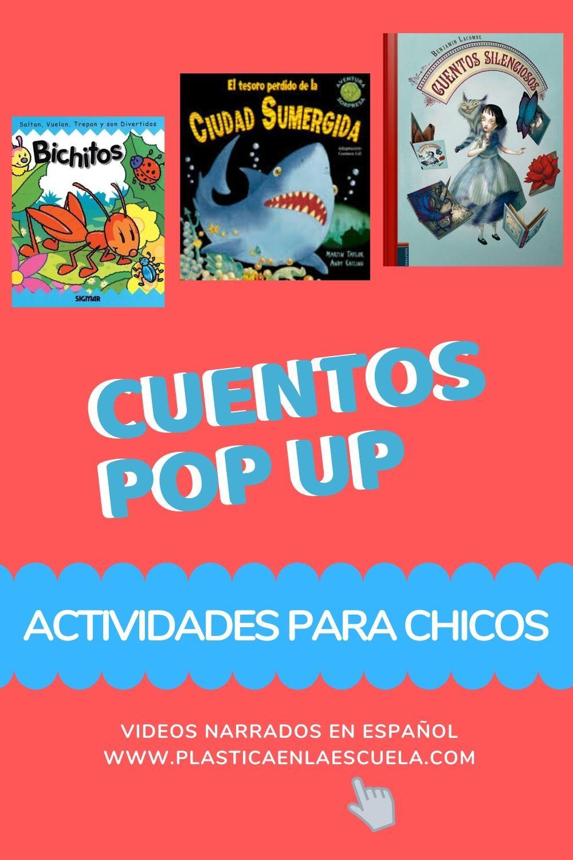 Cuentos pop up para chicos, videos cuentos en español