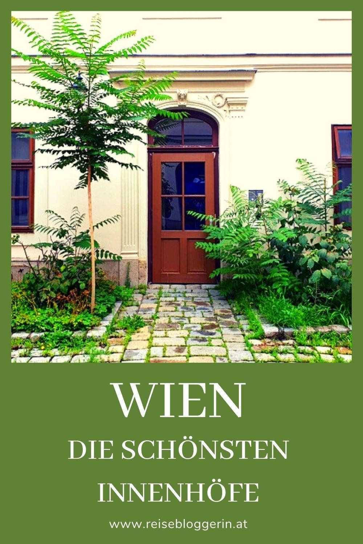 Wiener Innenhofe Durchhauser Und Pawlatschen Reisen Stadtereisen Reisen In Europa