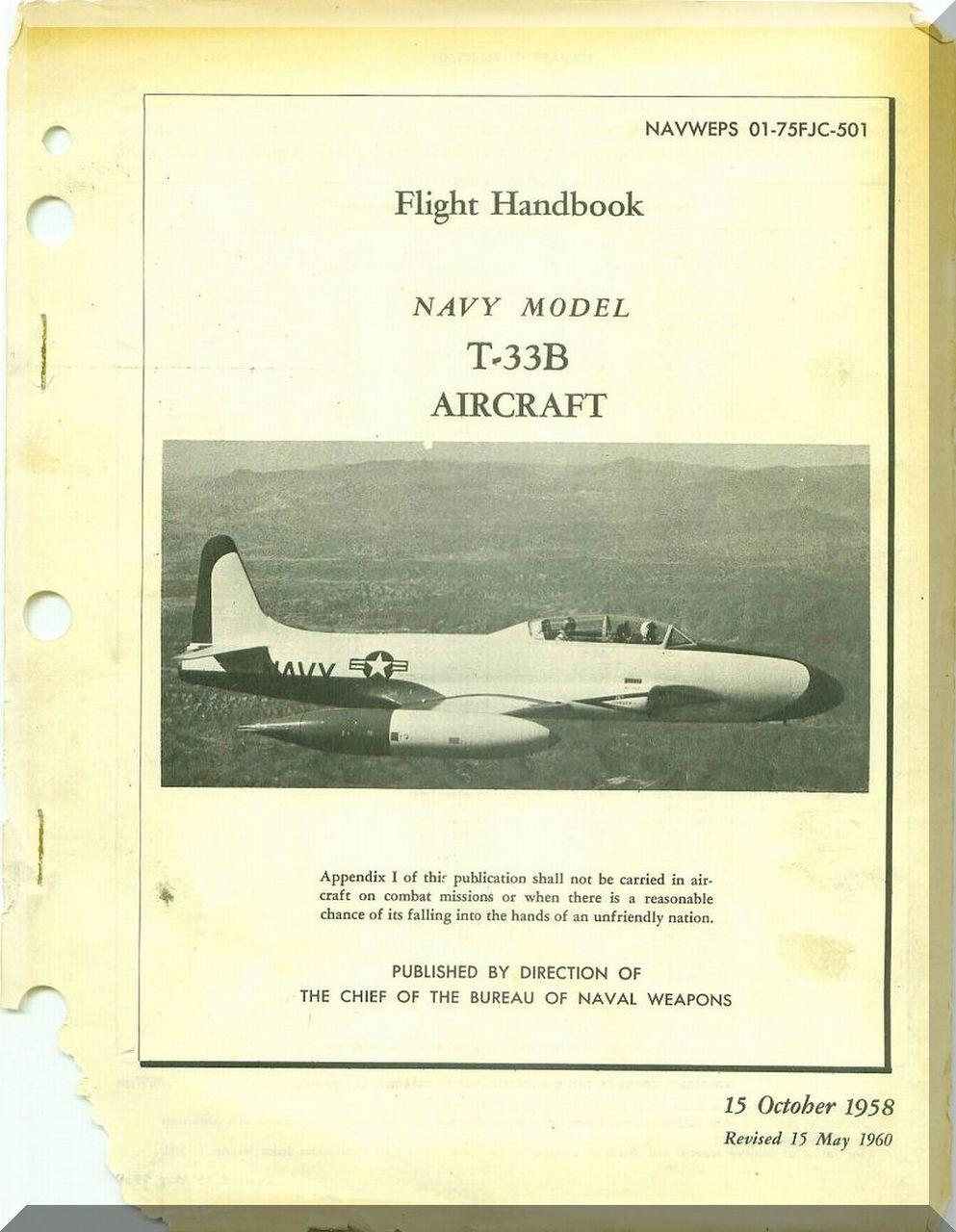 Lockheed T-33 B Aircraft Flight Handbook Manual, NAWEPS 01-75FJC-501 , 1958  | Pinterest | Aircraft, Flying boat and Aviation