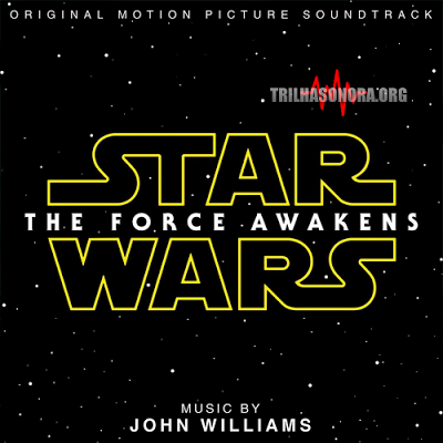 Baxando: Star Wars - O Despertar da Força (Trilha sonora) #starwarstheforceawakens #starwars #mp3download