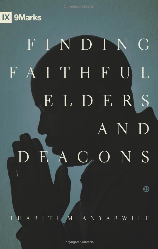 Finding Faithful Elders Deacons Deacon Faith Writing A Book