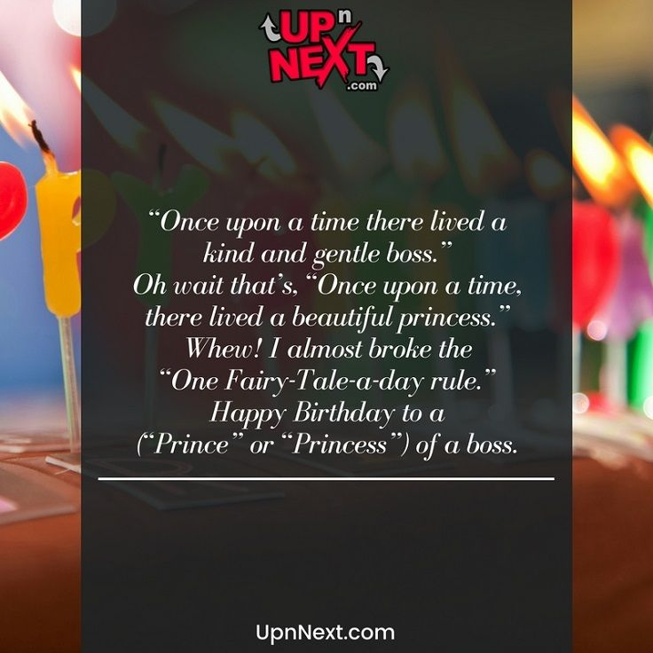 Funny Birthday Wish For Boss Once Upon A Time There Lived Kind And Gentle