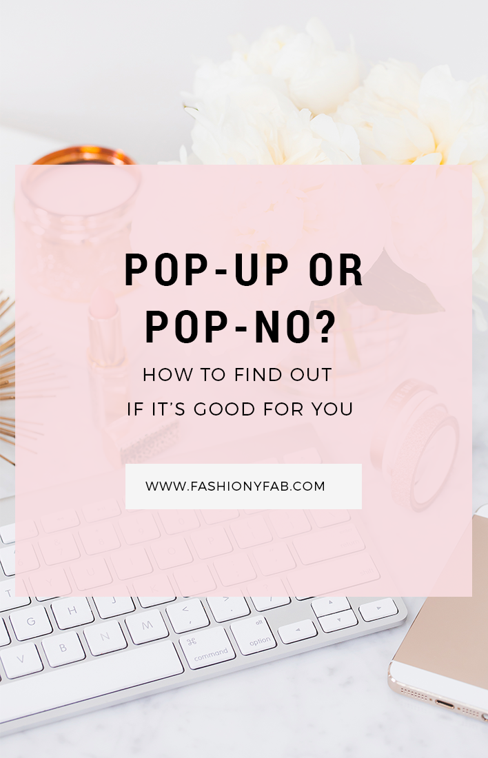 Pop-up or Pop-no: How to Find Out if It's Good for You
