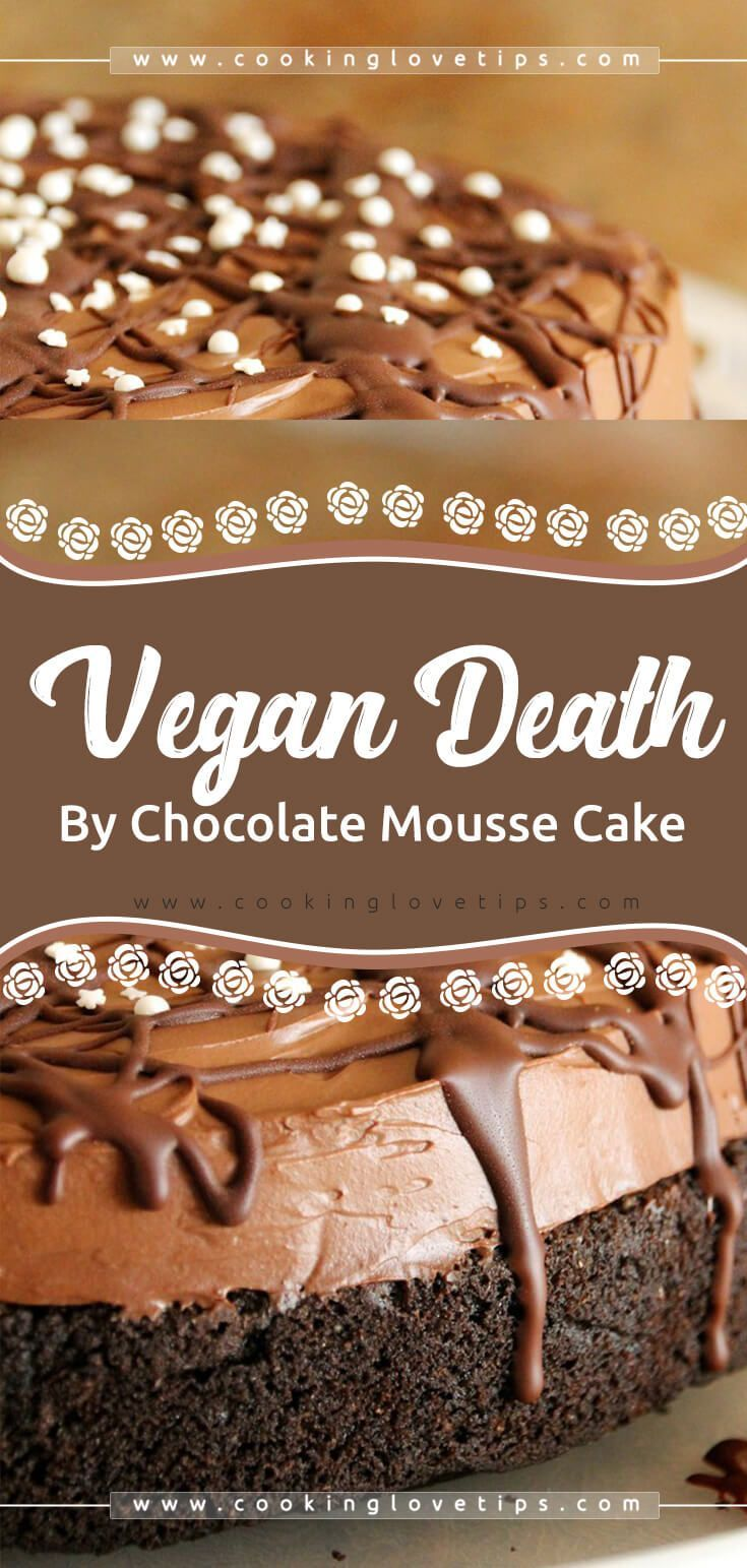 Photo of Vegan Death By Chocolate Mousse Cake