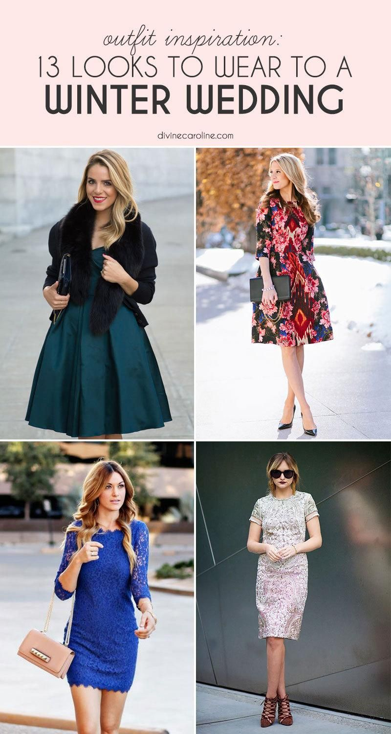 What To Wear To A Winter Wedding 13 Looks To Steal More Wedding Attire Guest Winter Wedding Outfits Winter Wedding Guest Dress