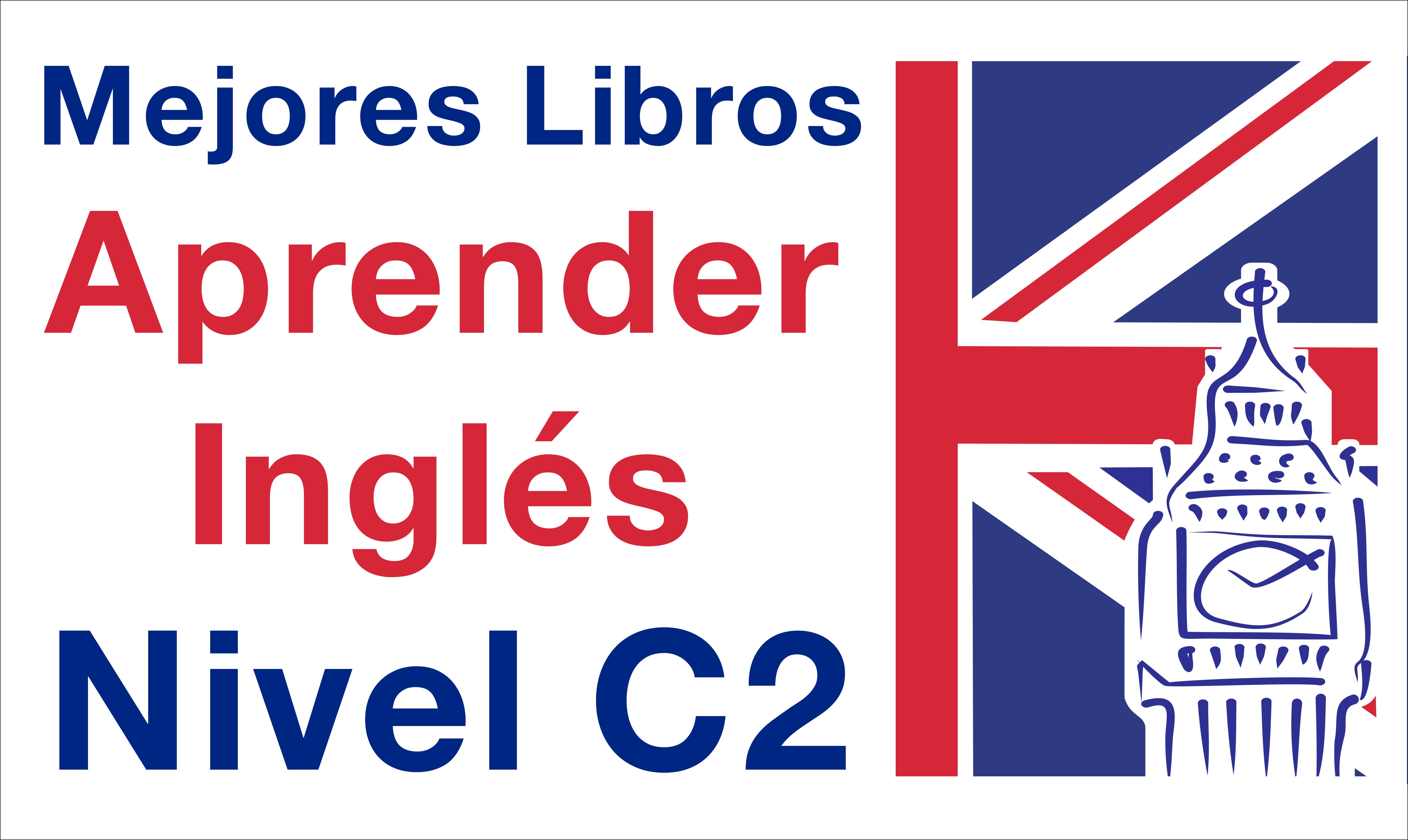 Inglés Nivel C2 Los Mejores Libros Para Nivel C2 Mejores Libros Para Leer Libros Para Leer Los Mejores Libros