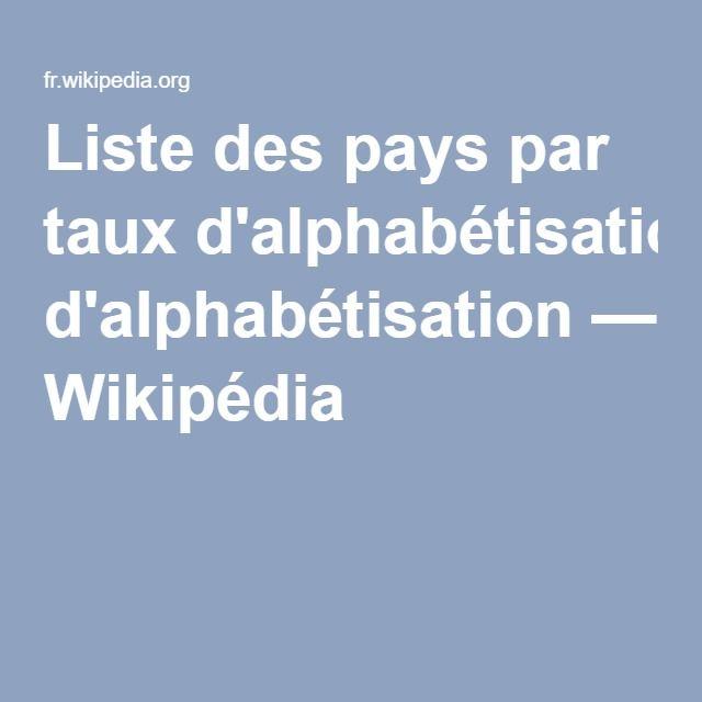 Liste des pays par taux d'alphabétisation — Wikipédia