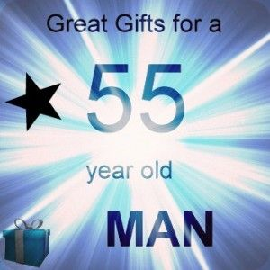 Best Christmas Gifts For A 55 Year Old Man