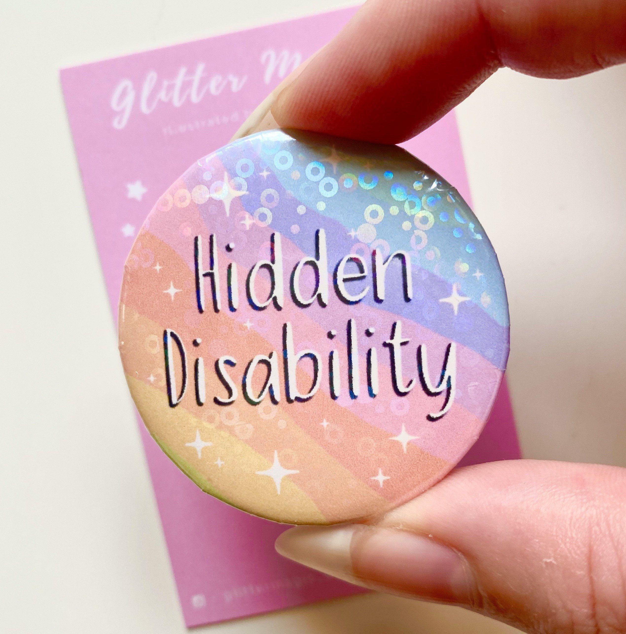 Hidden Disability Awareness Button Badge