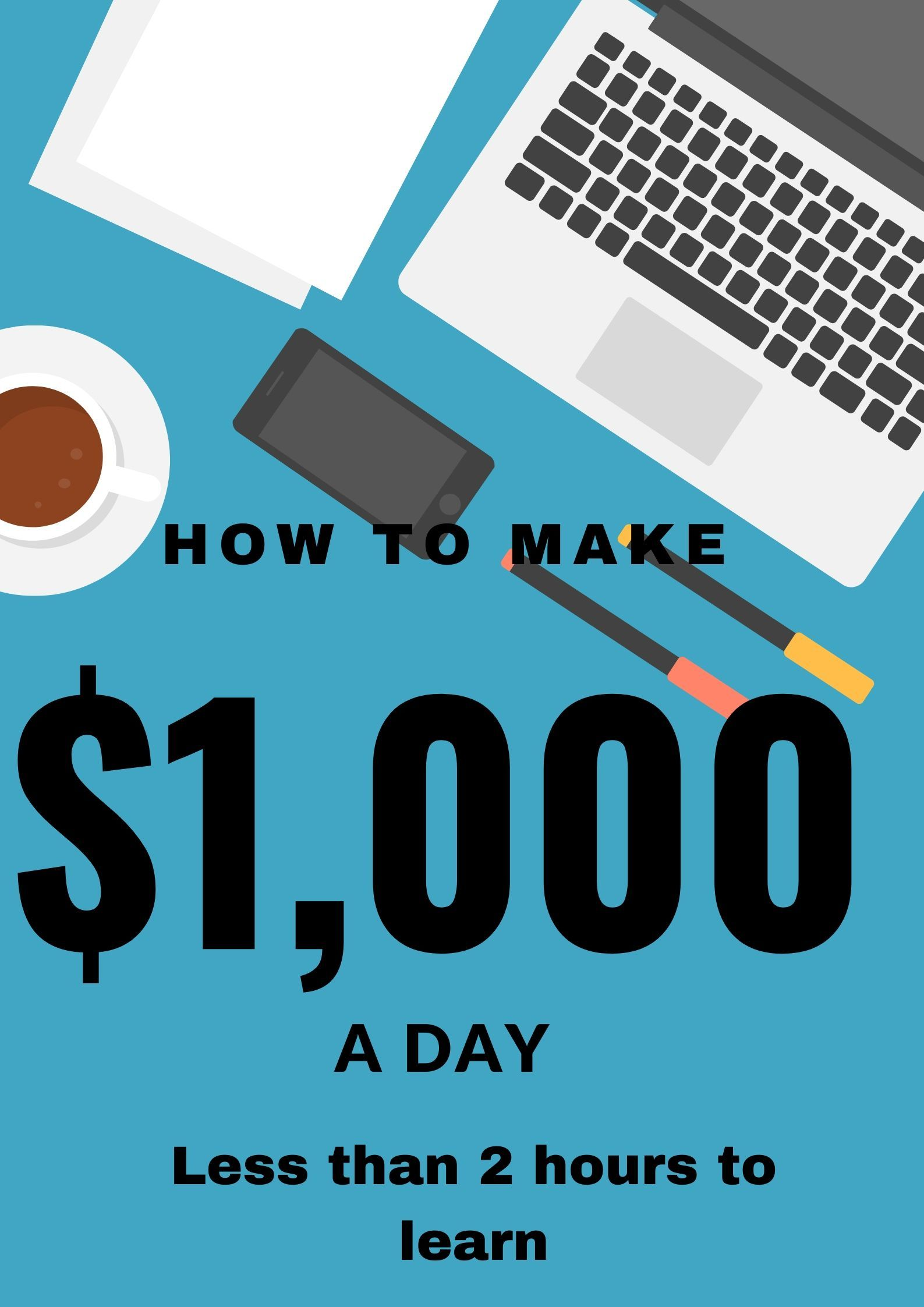 Pin on How to make 1,000 a day