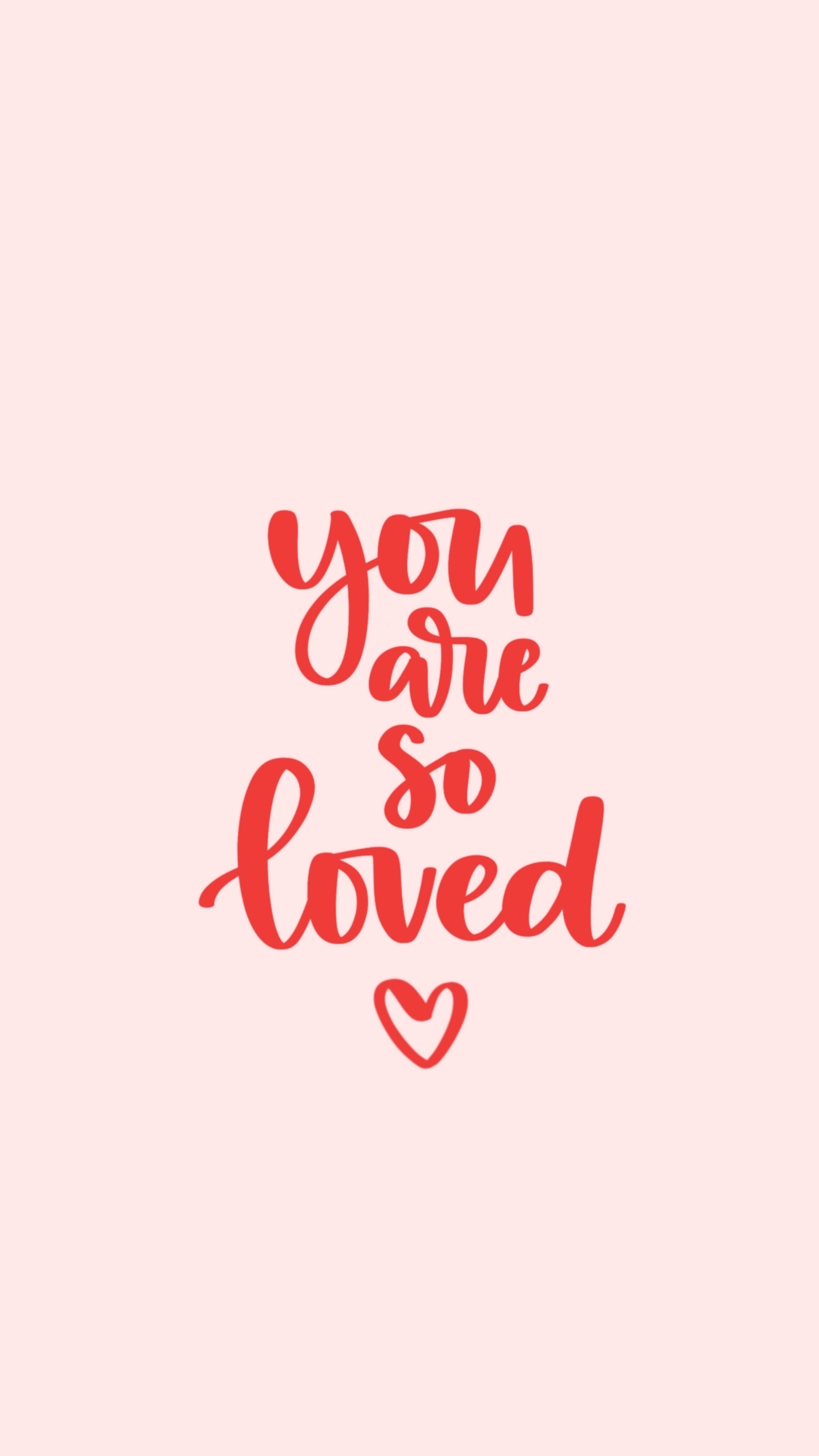 You Are So Loved Calligraphy Quote Inspirational Red And Pink Mobile Wallpaper Phone Scr Iphone Wallpaper Quotes Inspirational Red Quotes Pink Quotes