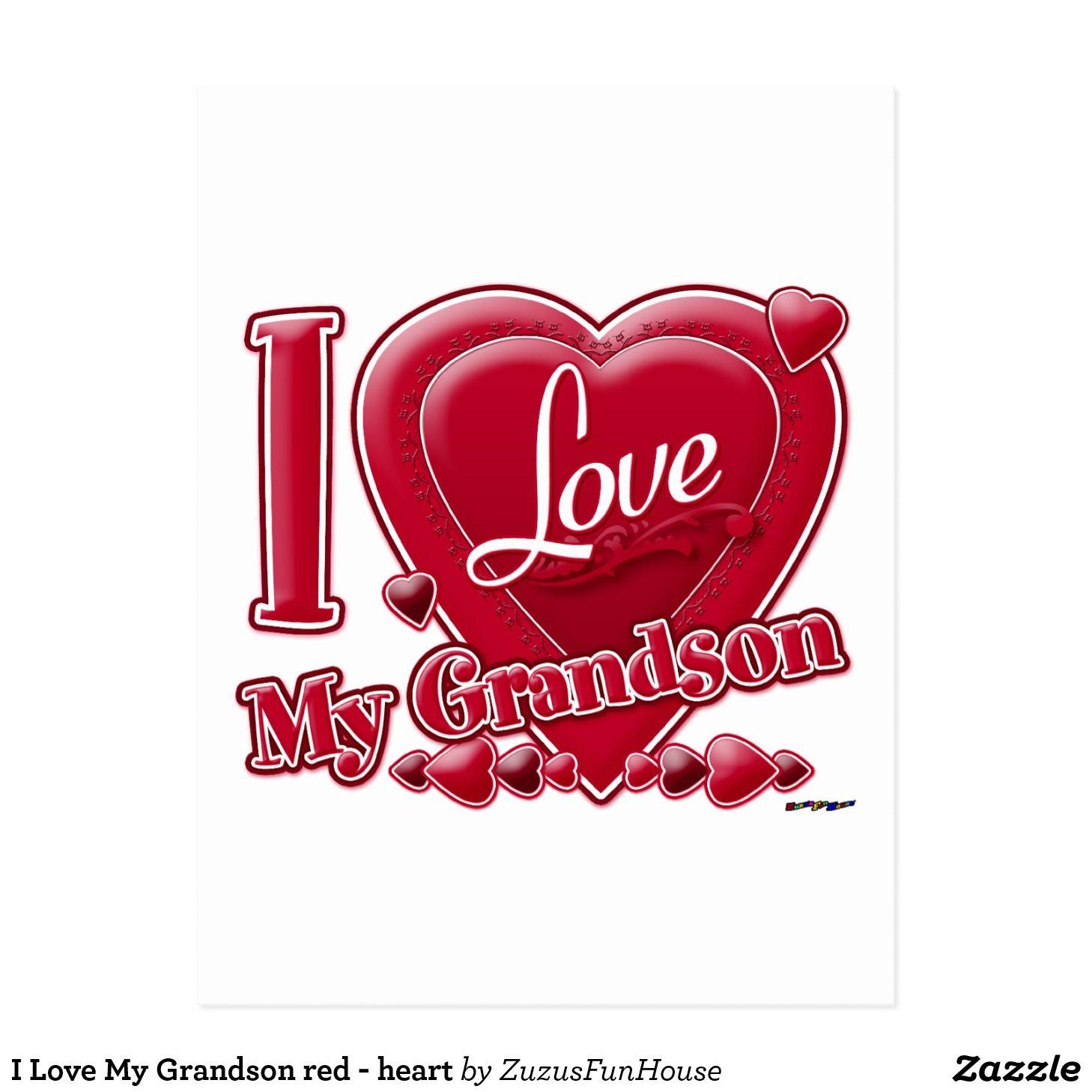 I Love My Grandson red – heart Postcard | Zazzle.com