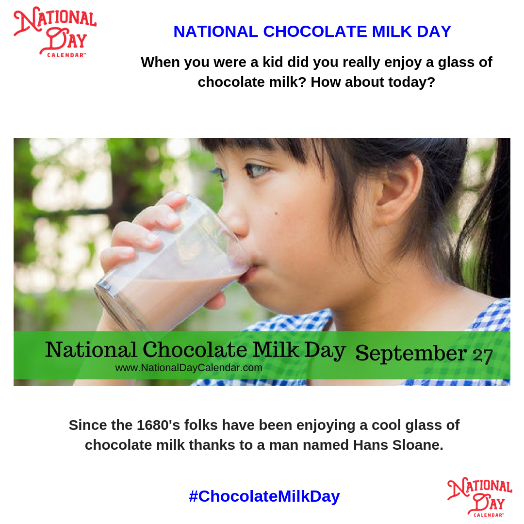 National Chocolate Milk Day September 27 National Day Calendar Chocolate Milk National Day Calendar Day