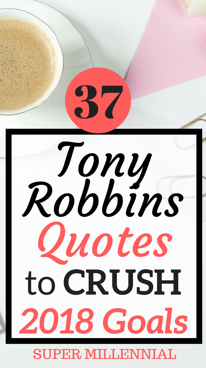 Quitting Your Job: 65 Epic Tony Robbins Quotes That Will Change Your Life