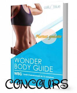 Concours Le Wonder Body Guide De Cellublue Body Guide Body Cellublue