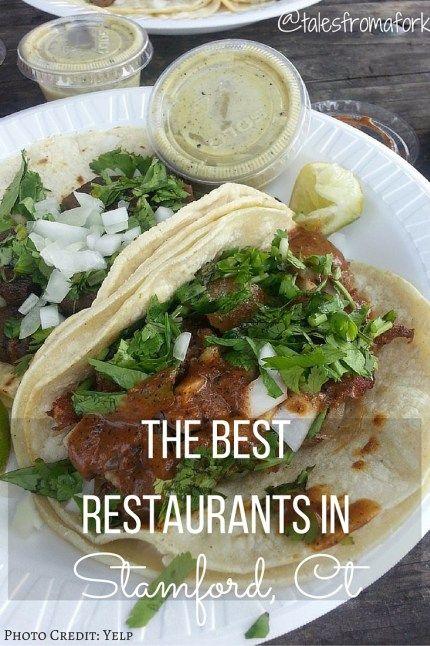 The Best Restaurants In Stamford Restaurants Destinations And