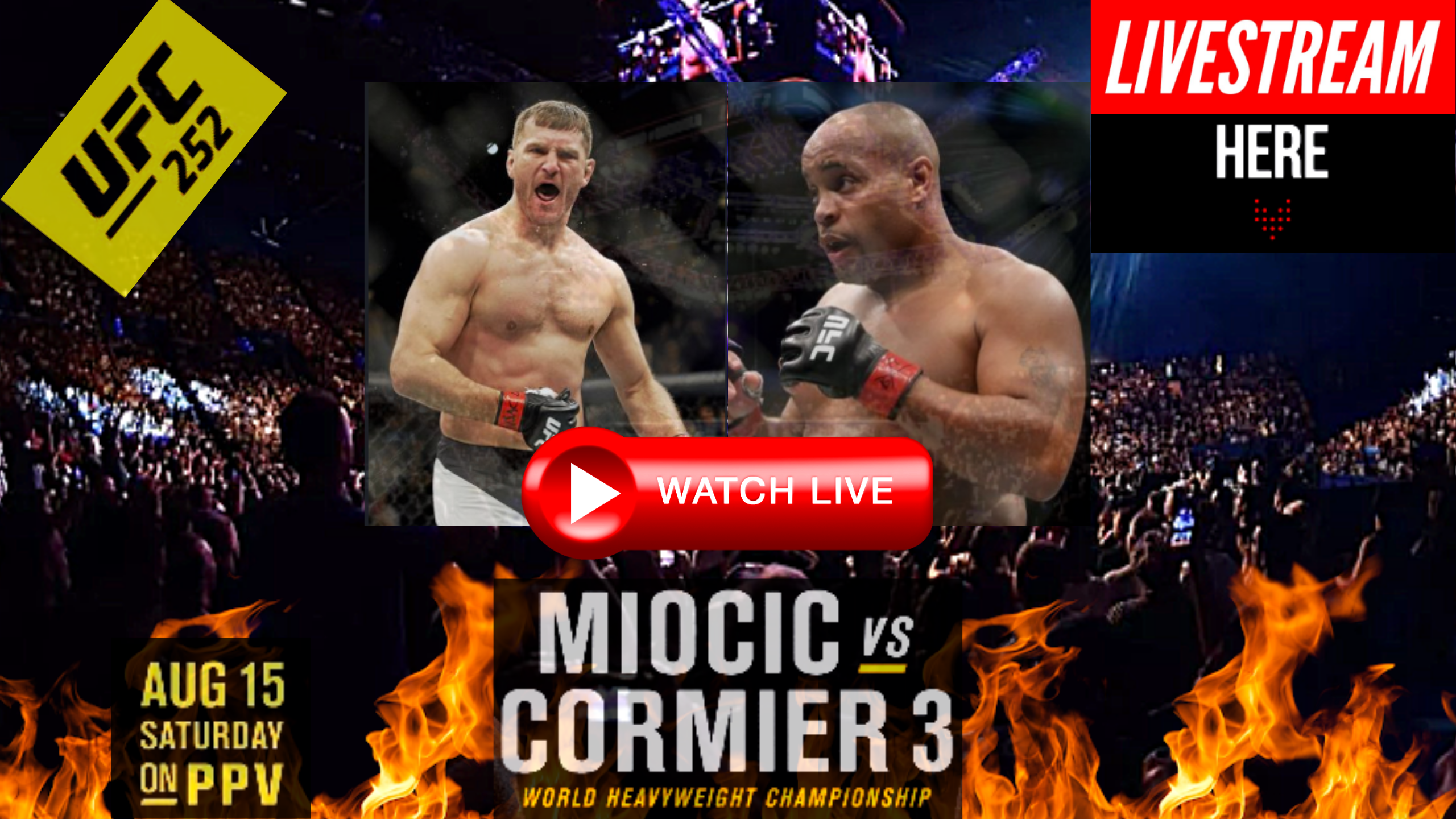 "[![official^/Live^stream]] ""UFC 252 Miocic vs. Cormier"
