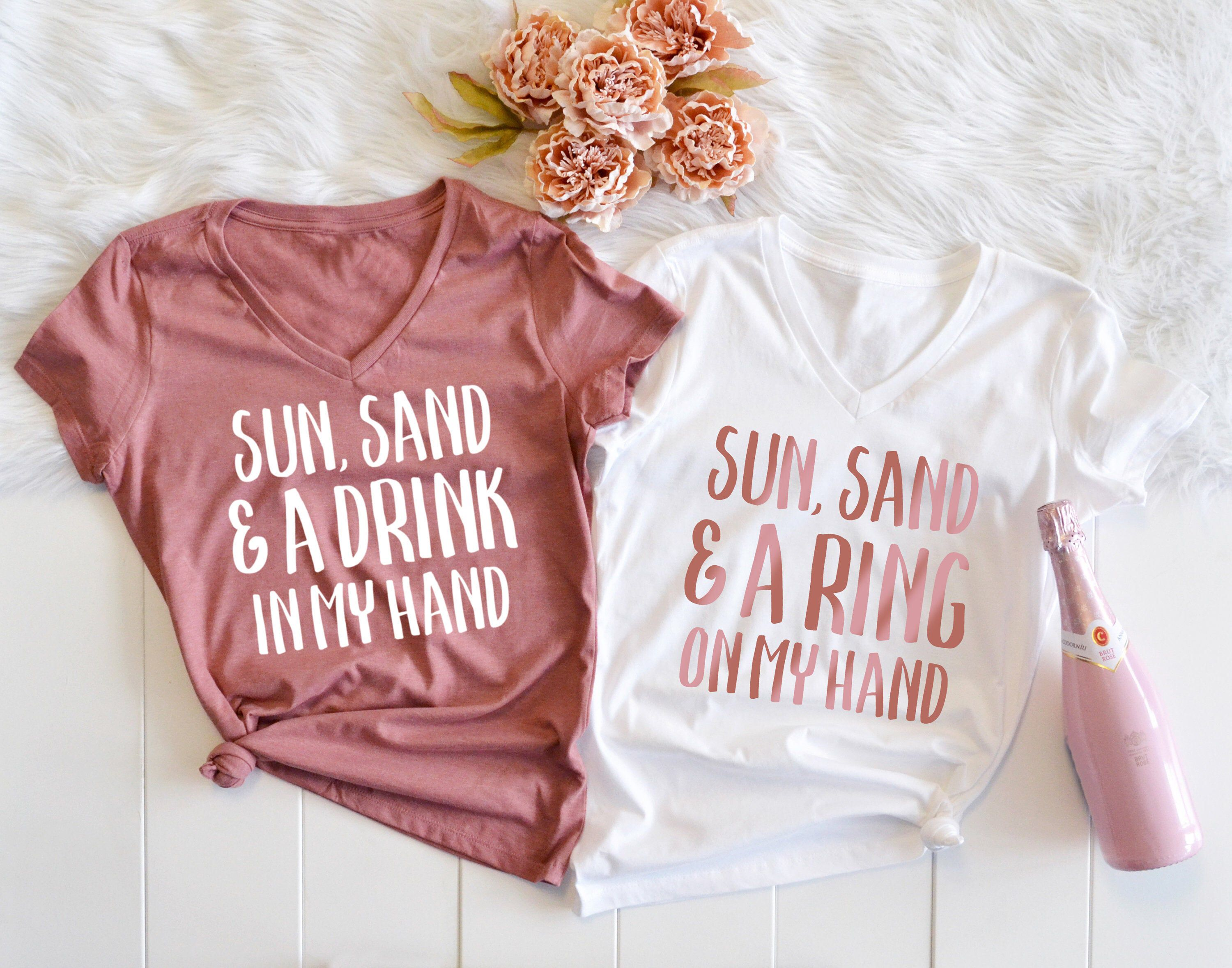 Sun Sand And A Drink In My Hand A Ring On My Hand Etsy Bachelorette Party Shirts Bridal Party Shirts Bachelorette Party Beach