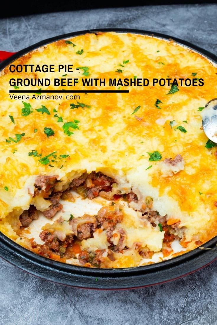 This Easy Cottage Pie Is Sauteed Ground Beef Topped With Mashed Potatoes Ground Beef And Potatoes Are All You Need Be In 2020 Beef Recipes Cooking Recipes Cottage Pie