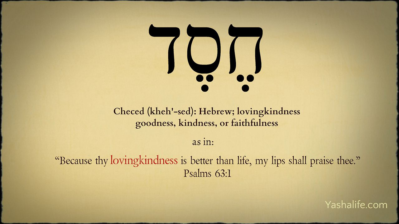 Chesed or khesed is the hebrew word for loving kindness gods chesed or khesed is the hebrew word for loving kindness gods steadfast and unwavering love getting this either on my wrist or ribs biocorpaavc Image collections