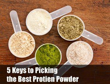 5 Keys to Picking the Best Protein Powder