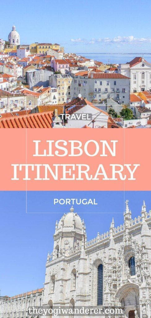 3 Days in Lisbon: The Ultimate Lisbon Itinerary by a Local - The Yogi Wanderer