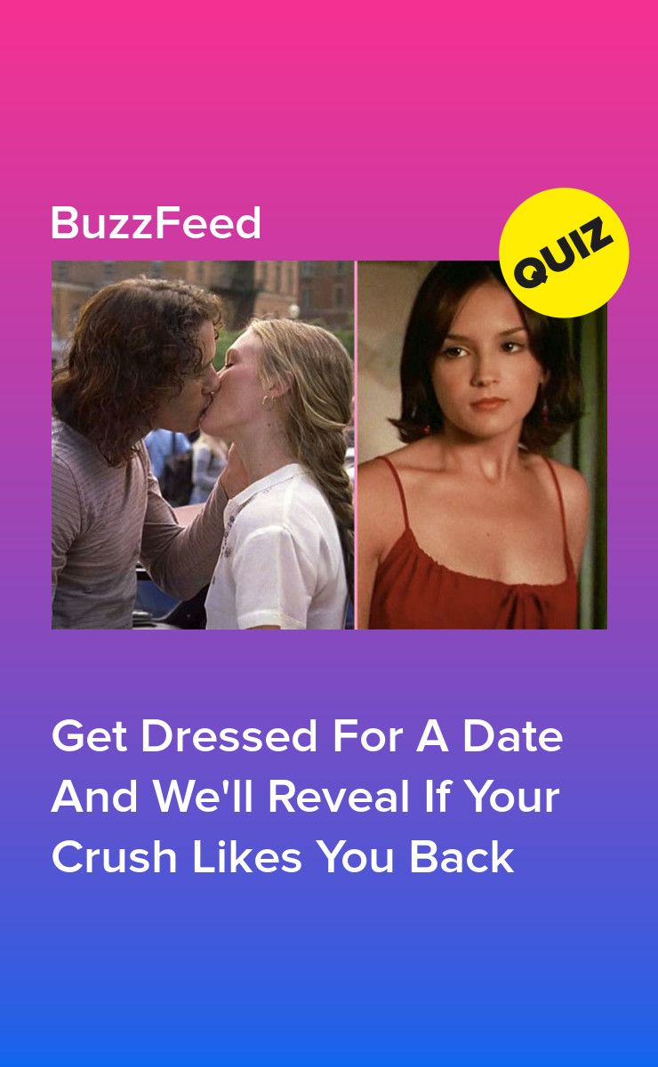 Get Dressed For A Date And We'll Reveal If Your Crush Likes You Back