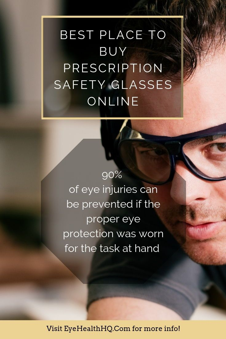 Best Place to Buy Prescription Safety Glasses Online 2018