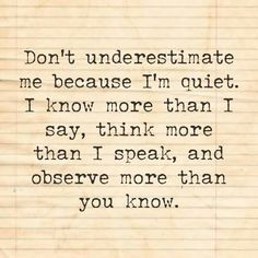 Beware Of The Quiet Ones Quote Google Search Things That Inspire