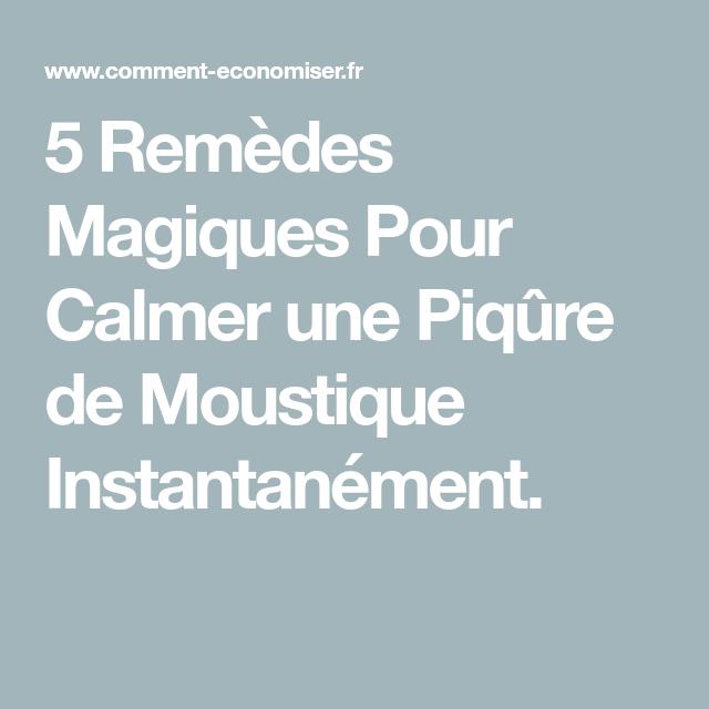 5 remèdes magiques pour calmer instantanément une piqûre de moustique.   – Moustique