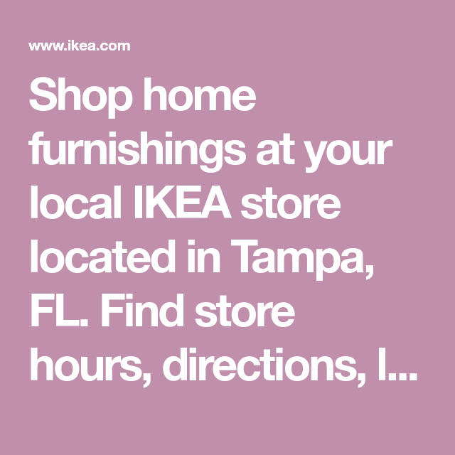 Shop Home Furnishings At Your Local IKEA Store Located In