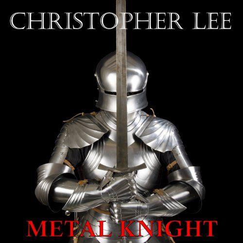 Christopher Lee - Metal Knight | Metal albums, Heavy metal ...