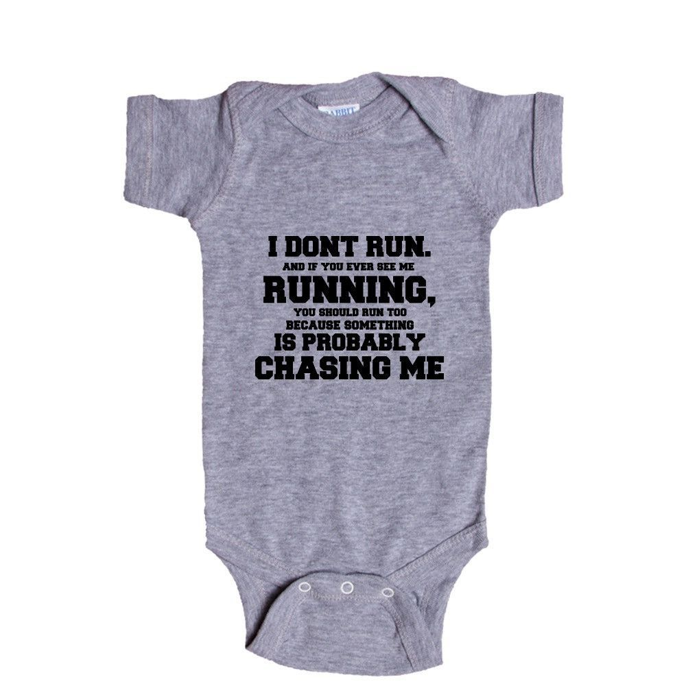 I Don't Run If You Ever See Me Running You Should Run Too Because Something Is Probably Chasing Me Muscles Muscle SGAL7 Baby Onesie / Tee