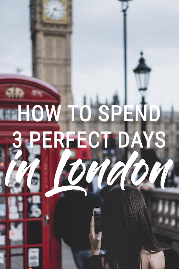3 Days in London Itinerary - How to spend 3 perfect days in London. How to spend three days in London: what to do, where to go and everything you should eat. A complete travel guide for spending 72 hours in London #TravelGuide #London #UK #Planyourtrip #Vacation #VacationIdea's #Thingstodo #TravelTips