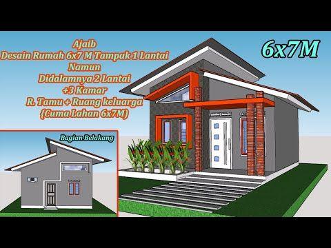 Ajaib Desain Rumah Ukuran 6x7 M 3 Kamar Terlihat 1 Lantai Tapi Dalamnya 2 Lantai Youtube Desain Rumah Rumah Home Fashion