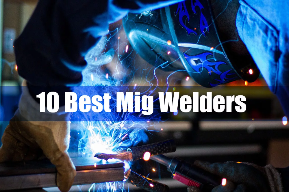 Are you seeking for the best MIG Welder reviews and buying ...