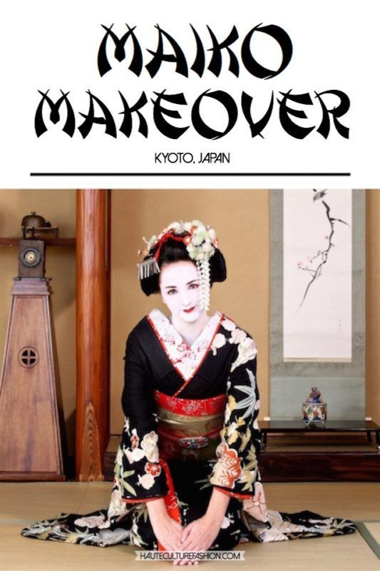 Maiko Makeover The Ultimate Fashion Experience In Kyoto Haute Culture Textile Tours Culture Travel Japan Holidays Kyoto Japan